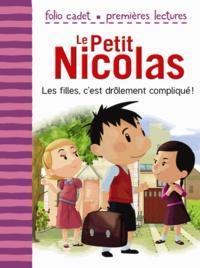 Emmanuelle Lepetit - Le Petit Nicolas Tome 3 : Les filles, c'est drôlement compliqué !.