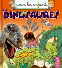 Emmanuelle Lepetit et Lucile Ahrweiller - Les dinosaures.