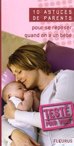 Emmanuelle Lepetit - Pour se reposer quand on a un bébé.