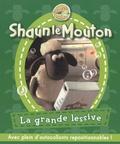 Emmanuelle Lepetit et Nicolas Galy - Shaun le Mouton Tome 2 : La grande lessive.