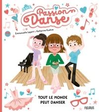 Emmanuelle Lepetit et Katherine Kuehne - Tout le monde peut danser.