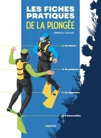 Emmanuelle Levasseur - Les fiches pratiques du plongeur.