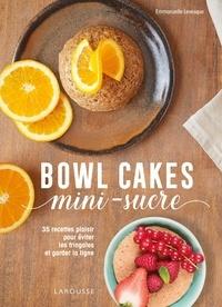 Emmanuelle Levesque - Bowl cakes mini-sucres.
