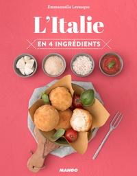 Emmanuelle Levesque - L'Italie en 4 ingrédients.