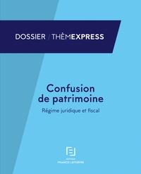 Confusion de patrimoine - Régime juridique et fiscal.pdf