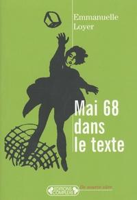 Emmanuelle Loyer - Mai 68 dans le texte.