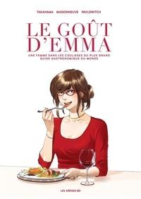 Emmanuelle Maisonneuve et Julia Pavlowitch - Le Goût d'Emma.