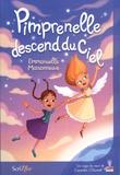 Emmanuelle Maisonneuve - Pimprenelle descend du ciel.