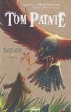 Emmanuelle Maisonneuve - Tom Patate Livre 2 : Le pays caché d'Alba Spina.