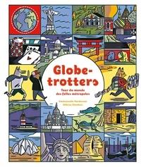 Emmanuelle Mardesson et Héloïse Chochois - Globe-trotters - Tour du monde des folles métropoles.