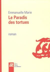 Emmanuelle Marie - Le paradis des tortues.