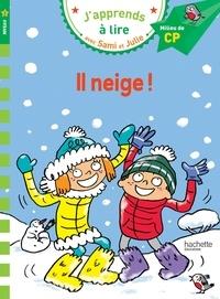 Emmanuelle Massonaud et Thérèse Bonté - J'apprends à lire avec Sami et Julie  : Il neige - Milieu de CP, niveau 2.