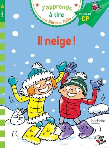 J'apprends à lire avec Sami et Julie  Il neige. Milieu de CP, niveau 2