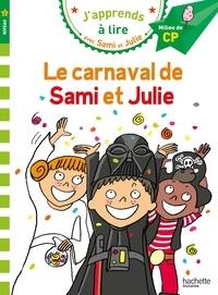 Emmanuelle Massonaud - J'apprends à lire avec Sami et Julie  : Le carnaval de Sami et Julie - Milieu de CP, niveau 2.