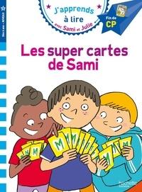 Emmanuelle Massonaud et Thérèse Bonté - J'apprends à lire avec Sami et Julie  : Les super cartes de Sami - Fin de CP, niveau 3.