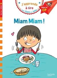 Emmanuelle Massonaud et Thérèse Bonté - J'apprends à lire avec Sami et Julie  : Miam miam ! - Niveau 1.