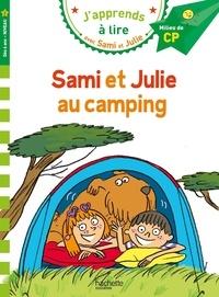 Emmanuelle Massonaud et Thérèse Bonté - J'apprends à lire avec Sami et Julie  : Sami et Julie au camping - Milieu de CP, niveau 2.