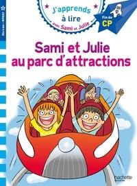 Emmanuelle Massonaud et Thérèse Bonté - J'apprends à lire avec Sami et Julie  : Sami et Julie au parc d'attractions - Fin de CP, niveau 3.