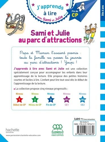 J'apprends à lire avec Sami et Julie  Sami et Julie au parc d'attractions. Fin de CP, niveau 3