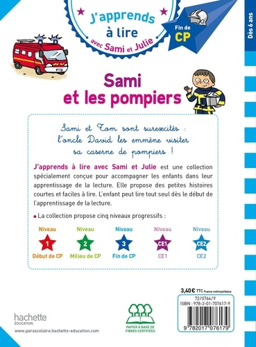 J'apprends à lire avec Sami et Julie  Sami et les pompiers. Fin de CP, niveau 3