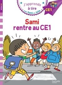 Emmanuelle Massonaud - J'apprends à lire avec Sami et Julie  : Sami rentre au CE1.