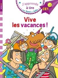 Emmanuelle Massonaud - J'apprends à lire avec Sami et Julie  : Vive les vacances ! - Niveau CE1.