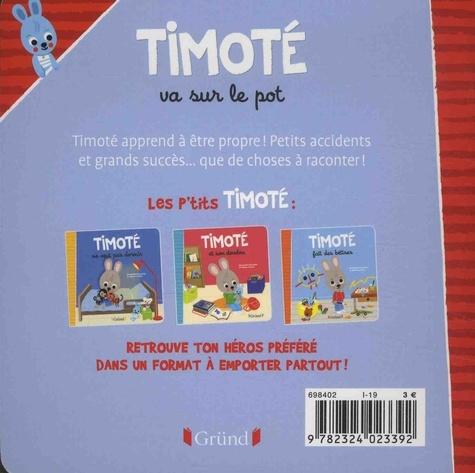 Timoté  Timoté va sur le pot