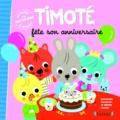 Emmanuelle Massonnaud et Mélanie Combes - Timoté fête son anniversaire.
