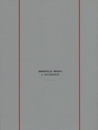 Emmanuelle Ménard - L'ascenseur.