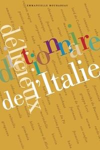 Emmanuelle Mourareau - Dictionnaire délicieux de l'Italie.