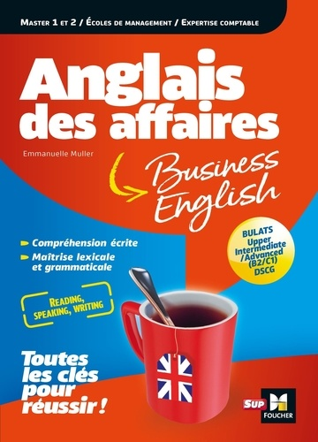 Anglais des affaires. Licence, Master, Ecole de management, DSCG, bulats