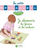 Emmanuelle Opezzo et Sibylle Ristroph - Je découvre les formes et les couleurs - De 3 à 6 ans.