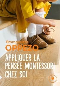 Téléchargement des manuels en ligne Appliquer la pensée Montessori chez soi