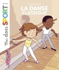 Emmanuelle Ousset - J'apprends la danse classique.