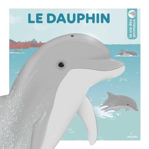Emmanuelle Ousset et Caroline Selmes - Le dauphin.