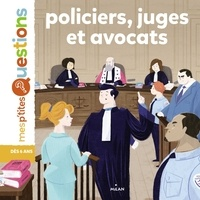 Emmanuelle Ousset - Policiers, juges et avocats.