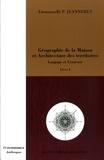 Emmanuelle P. Jeanneret - Géographie de la Maison et Architecture des territoires - Langage et Contexte Tome 1.