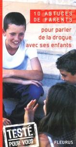 Emmanuelle Paroissien - Pour parler de la drogue avec ses enfants.