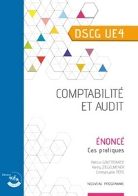 Emmanuelle Pèpe et Patricia Gouttefarde - Comptabilité et audit DSCG 4 - Enoncé, cas pratiques.