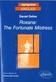 Emmanuelle Peraldo - Daniel Defoe - Roxana: The Fortunate Mistress.
