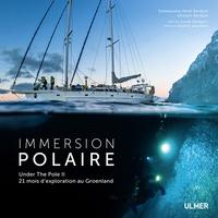 Immersion polaire - Under the Pole II, 21 mois dexploration au Groenland.pdf