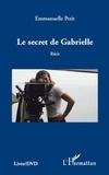 Emmanuelle Petit - Le secret de Gabrielle.