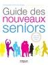 Emmanuelle Pietra-Boullenger - Guide des nouveaux seniors.