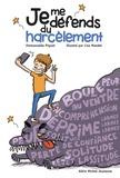 Emmanuelle Piquet et Lisa Mandel - Je me défends du harcèlement.