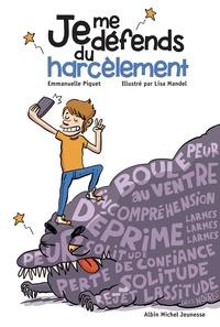 Télécharger des ebooks complets google Je me défends du harcèlement en francais