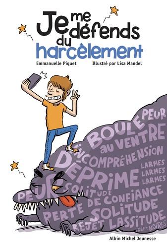 Emmanuelle Piquet - Je me défends du harcèlement.