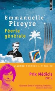 Emmanuelle Pireyre - Féerie générale.