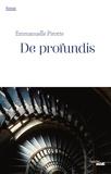 Emmanuelle Pirotte - Romans  : De profundis - Extrait.