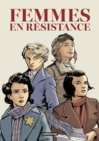 Emmanuelle Polack et Francis Laboutique - Femmes en résistance Intégrale : Tome 1, Amy Johnson ; Tome 2, Sophie Scholl ; Tome 3, Berty Albrecht ; Tome 4, Mila Racine.