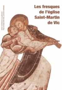Emmanuelle Polack - Les fresques de l'église Saint-Martin de Vic.